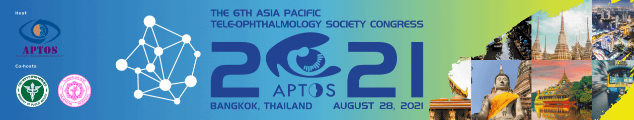 APTOS 2021 – The 6th Asia Pacific Tele-Ophthalmology Society Symposium