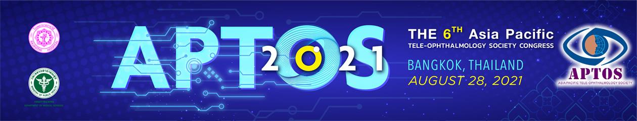 APTOS 2021 – The 6th Asia Pacific Tele-Ophthalmology Society Symposium